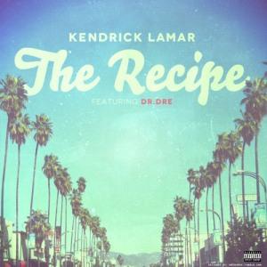 Kendrick Lamar The Recipe